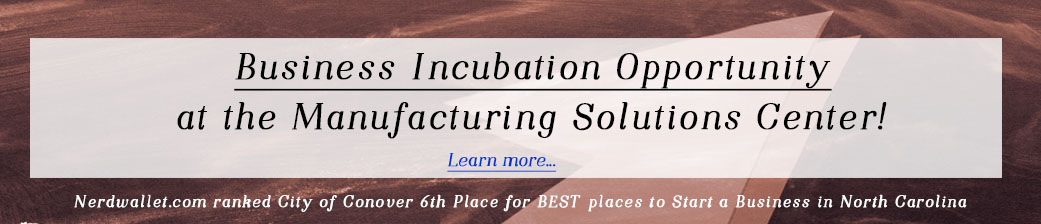 Businesss Incubation Opportunity at the Manufacturing Solutions Center